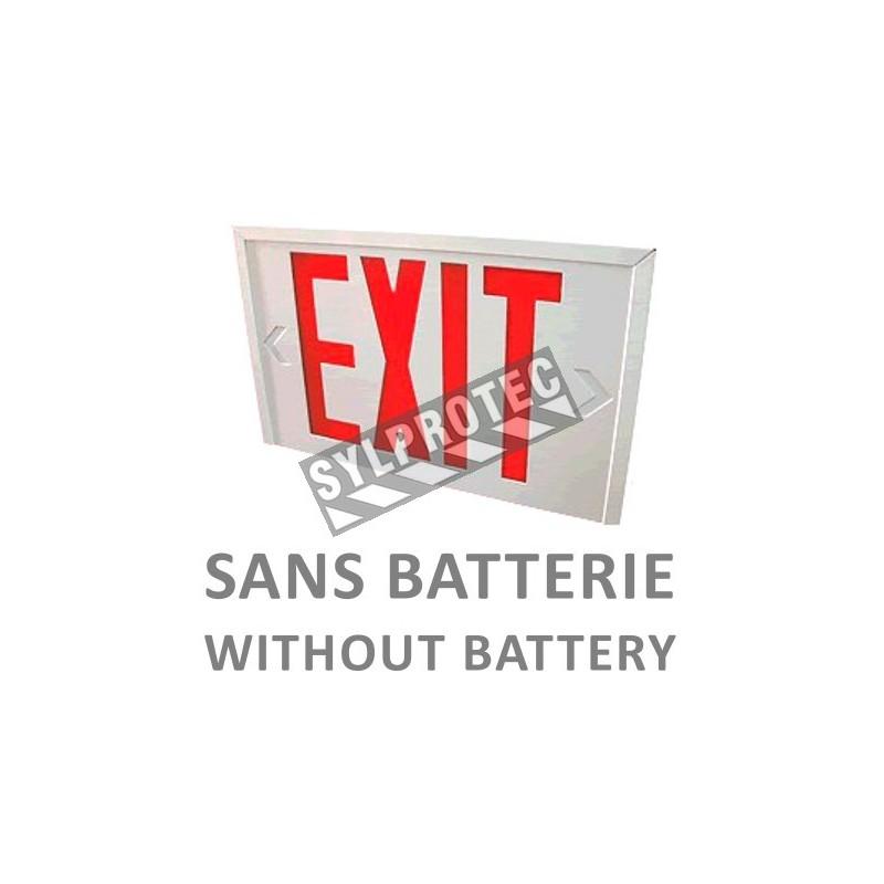 Enseigne en anglais «Exit» 120V sans batterie, approuvée CSA. Boîtier en acier, face simple ou double.