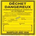 Étiquette collante subsidiaire en vinyle pour identifier les déchets dangereux. Facilite le transport sécuritaire. 15cm x 15cm.
