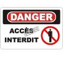 Affiche OSHA «Danger Accès interdit» en français: langues, options, formats & matériaux variés
