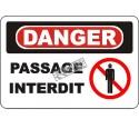 Affiche OSHA «Danger Passage interdit» en français: langues, options, formats & matériaux variés