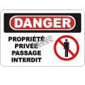 Affiche OSHA «Danger Propriété privée Passage interdit» en français: langues, options, formats & matériaux variés