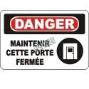 Affiche OSHA «Danger Maintenir cette porte fermée» en français: langues, options, formats & matériaux variés