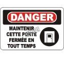 Affiche OSHA «Danger Maintenir cette porte fermée en tout temps» en français: langues, options, formats & matériaux variés