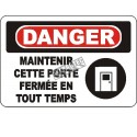 """French OSHA """"Danger Keep This Door Closed at All Times"""" sign in various sizes, materials, languages & optional features"""