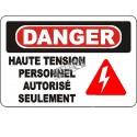 Affiche OSHA «Danger Haute tension personnel autorisé seulement» en français: langues, options, formats & matériaux variés