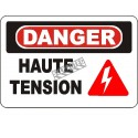 """French OSHA """"Danger High Tension"""" sign in various sizes, materials, languages & optional features"""