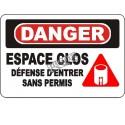Affiche OSHA «Danger Espace clos Défense d'entrer sans permis» en français: langues, options, formats & matériaux variés