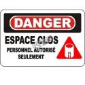 Affiche OSHA «Danger Espace clos Personnel autorisé seulement» en français: langues, options, formats & matériaux variés
