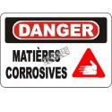 """French OSHA """"Danger Corrosive Materials"""" sign in various sizes, materials, languages & optional features"""