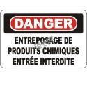 Affiche OSHA «Danger Entreposage de produits chimiques Entrée interdite»: langues, options, formats & matériaux variés
