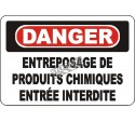 """French OSHA """"Danger Chemical Storage Area Keep Out"""" sign in various sizes, materials, languages & optional features"""