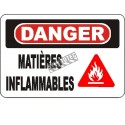 """French OSHA """"Danger Flammable Material"""" sign in various sizes, materials, languages & optional features"""