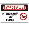 """French OSHA """"Danger No Smoking"""" sign in various sizes, materials, languages & optional features"""