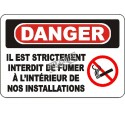 """French OSHA """"Danger Smoking Prohibited at Any Time"""" sign in various sizes, materials, languages & optional features"""