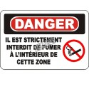 """French OSHA """"Danger Smoking Prohibited at Any Time in This Zone"""" sign in various sizes, materials, languages & optional features"""