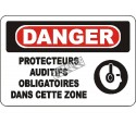 """French OSHA """"Danger Hearing Protection Mandatory in This Zone"""" sign in various sizes, materials, languages & optional features"""