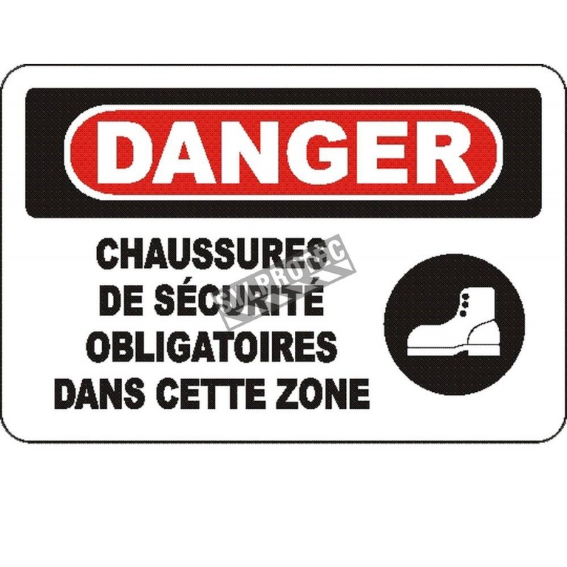"""French OSHA """"Danger Safety Footwear Mandatory in This Zone"""" sign in various sizes, materials, languages & optional features"""