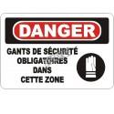 Affiche OSHA «Danger Gants de sécurité obligatoires dans cette zone»: langues, options, formats & matériaux variés