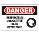 """French OSHA """"Danger Respirator Mandatory in This Zone"""" sign in various sizes, materials, languages & optional features"""