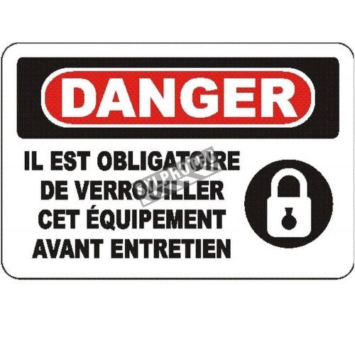 Affiche OSHA «Danger Il est obligatoire de verrouiller cet équipement avant entretien»: options, formats & matériaux variés