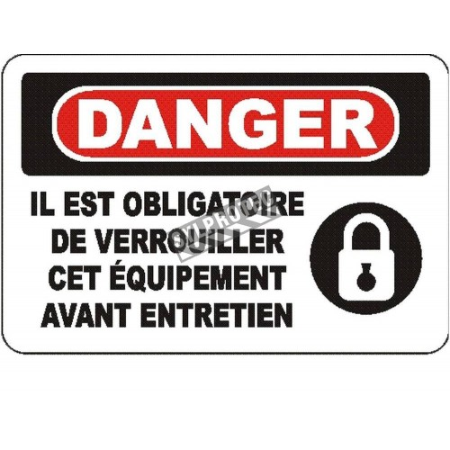 """French OSHA """"Danger Use Lockout Device Before Maintenance"""" sign in various sizes, materials, languages & optional features"""