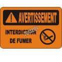 Affiche OSHA «Avertissement Interdiction de fumer» en français: langues, options, formats & matériaux variés