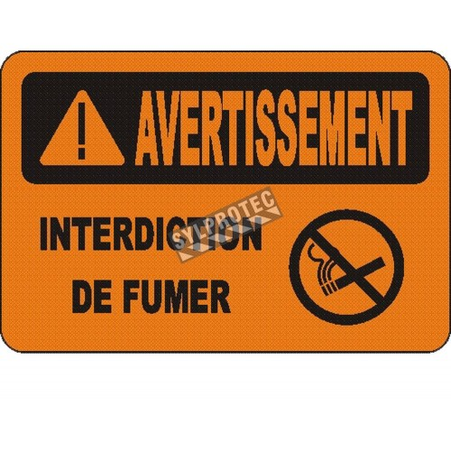 """French OSHA """"Warning No Smoking"""" sign in various sizes, materials, languages & optional features"""