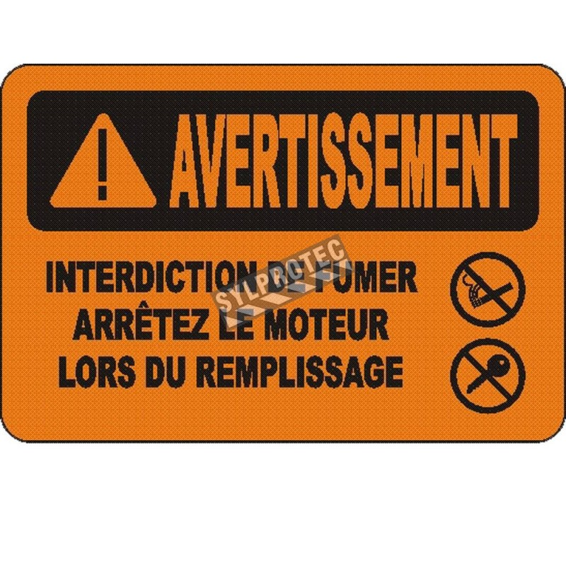 """French OSHA """"Warning No Smoking Turn Off Engine"""" sign in various sizes, materials, languages & optional features"""