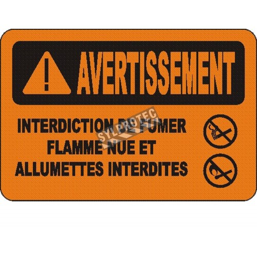 """French OSHA """"Warning No Smoking, Matches or Open Flames"""" sign in various sizes, materials, languages & optional features"""