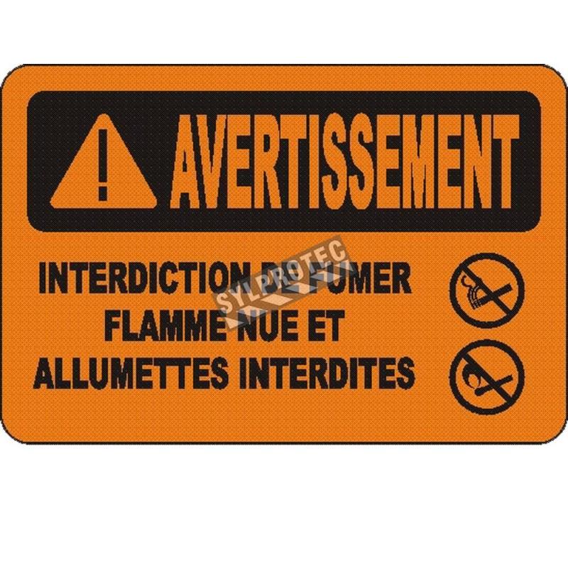Affiche OSHA «Avertissement Interdiction de fumer Flamme nue et allumettes interdites»: options, formats & matériaux variés