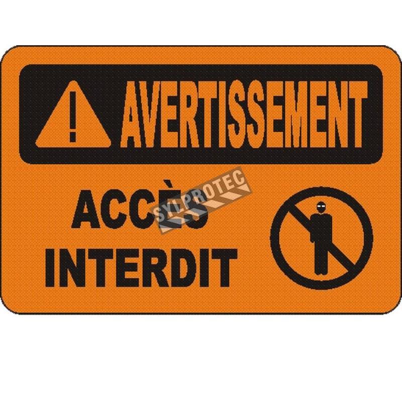 Affiche OSHA «Avertissement Accès interdit» en français: langues, options, formats & matériaux variés