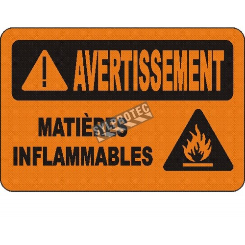 """French OSHA """"Warning Flammable Material"""" sign in various sizes, materials, languages & optional features"""