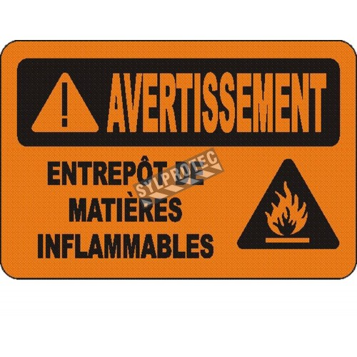 """French OSHA """"Warning Storage Area Flammable Material"""" sign in various sizes, materials, languages & optional features"""
