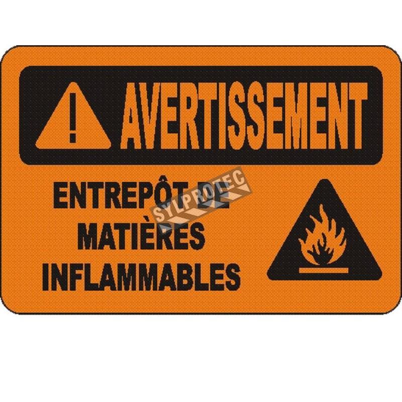 Affiche OSHA «Avertissement Entrepôt de matières inflammables» en français: langues, options, formats & matériaux variés