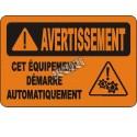 Affiche OSHA «Avertissement Cet équipement démarre automatiquement»: langues, options, formats & matériaux variés