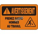 Affiche OSHA «Avertissement Prenez garde Hommes au travail» en français: langues, options, formats & matériaux variés