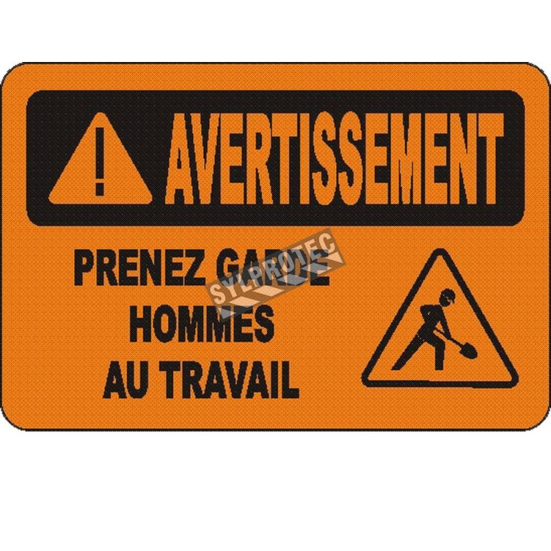 """French OSHA """"Warning Look Our Men Working"""" sign in various sizes, materials, languages & optional features"""