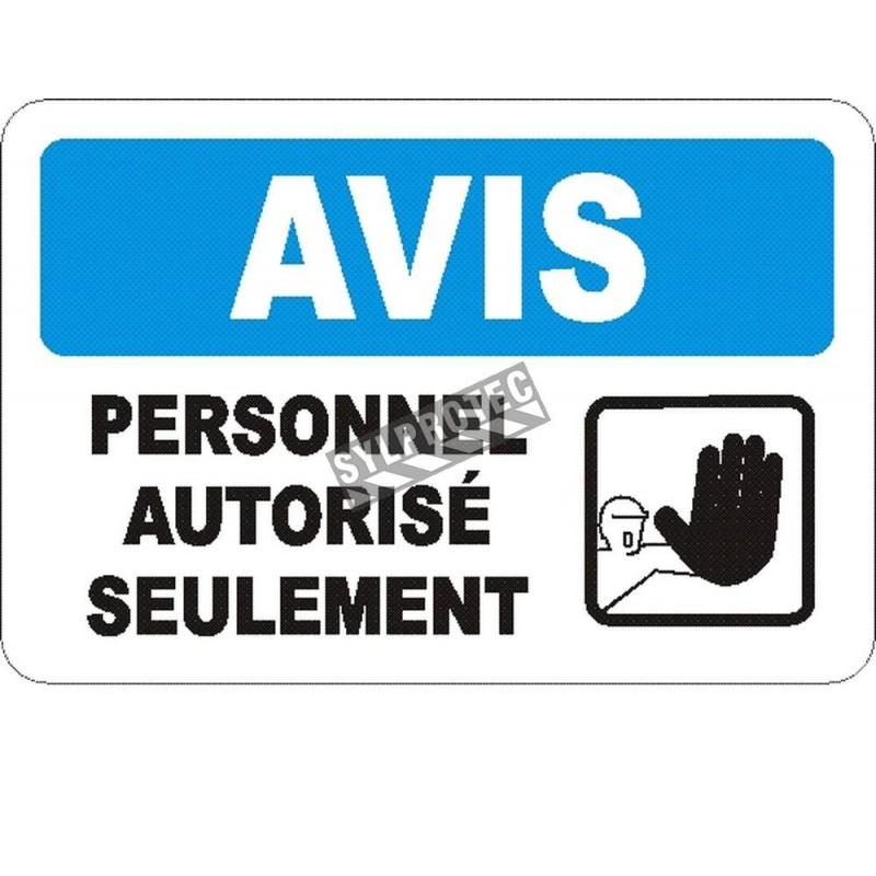 Affiche OSHA «Avis Personnel autorisé seulement» en français: langues, options, formats & matériaux variés