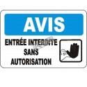 Affiche OSHA «Avis Entrée interdite sans autorisation» en français: langues, options, formats & matériaux variés