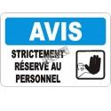 Affiche OSHA «Avis Strictement réservé au personnel» en français: langues, options, formats & matériaux variés