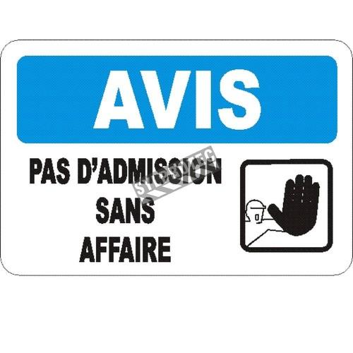 Affiche OSHA «Avis Pas d'admission sans affaire» en français: langues, options, formats & matériaux variés