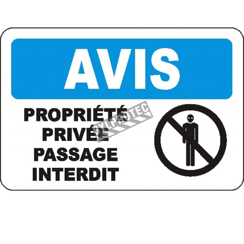 """French OSHA """"Notice Private Property No Trespassing"""" sign in various sizes, materials, languages & optional features"""