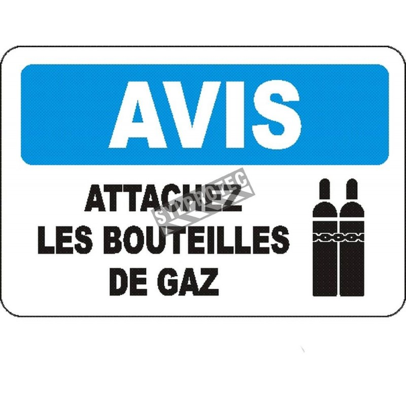 """French OSHA """"Notice Keep All Cylinders Chained"""" sign in various sizes, materials, languages & optional features"""