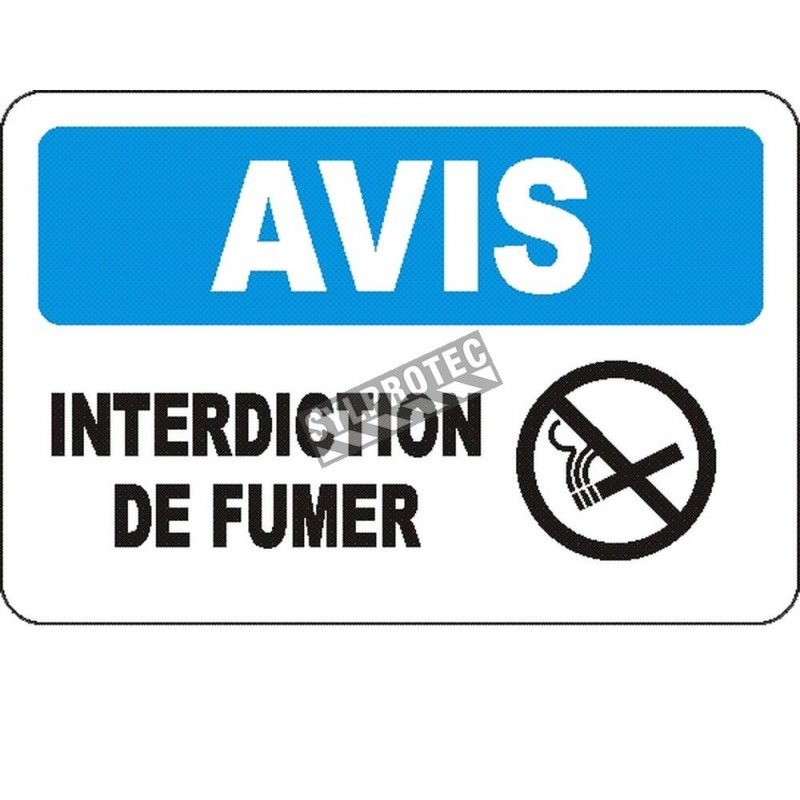 """French OSHA """"Notice No Smoking"""" sign in various sizes, materials, languages & optional features"""