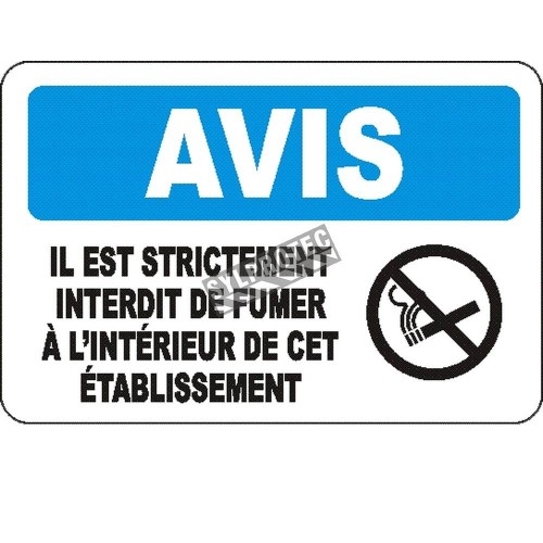 """French OSHA """"Notice Positively No Smoking Allowed On These Premises"""" sign in various sizes, materials, languages & options"""