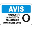 """French OSHA """"Notice Safety Helmet Mandatory in this Zone"""" sign in various sizes, materials, languages & optional features"""