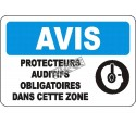 """French OSHA """"Notice Hearing Protection Mandatory in this Zone"""" sign in various sizes, materials, languages & optional features"""