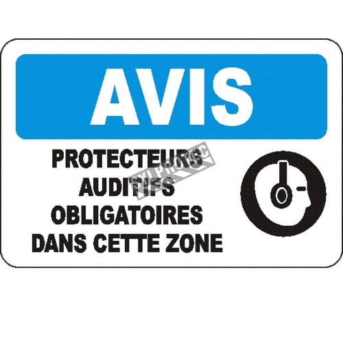 "French OSHA ""Notice Hearing Protection Mandatory in this Zone"" sign in various sizes, materials, languages & optional features"