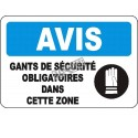 """French OSHA """"Notice Safety Gloves Mandatory in this Zone"""" sign in various sizes, materials, languages & optional features"""
