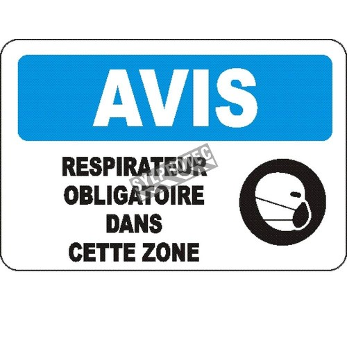 "French OSHA ""Notice Respirator Mandatory in this Area"" sign in various sizes, materials, languages & optional features"